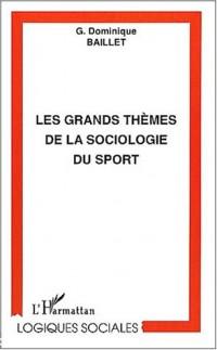 Les grands thèmes de la sociologie du sport