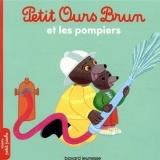 Petit Ours Brun et les pompiers