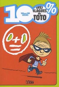 100% (re) blagues de Toto