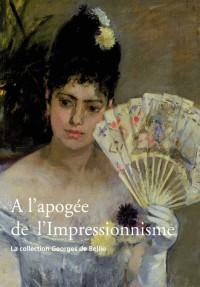 A l'apogée de l'Impressionnisme : La collection Georges de Bellio