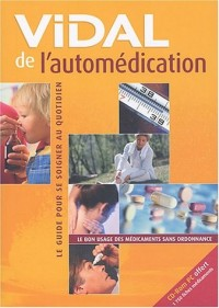 Vidal de l'automédication (CD-Rom inclus)