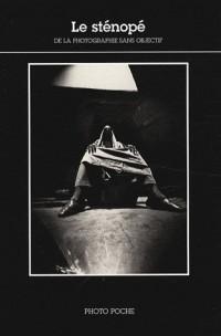Le sténopé de la photographie sans objectif