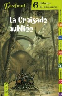 La Croisade oubliée