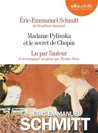 Madame Pylinska et le secret de Chopin: Livre audio 2 CD Audio