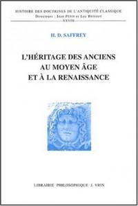 L'héritage des anciens au Moyen Age et à la Renaissance