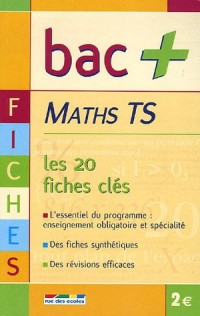 Maths Tle S : Les fiches clés