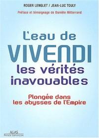 L'eau de Vivendi : Les vérités inavouables