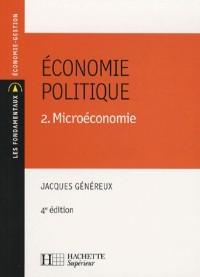 Economie politique : Tome 2, Microéconomie