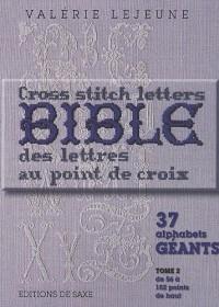 Bible des lettres au point de croix : Tome 2