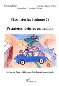 Short stories : Premières lectures en anglais : Volume 2