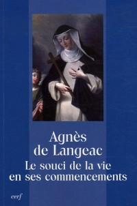 Agnès de Langeac : Le souci de la vie en ses commencements