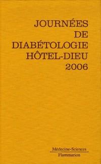 Journees Annuelles de Diabétologie Hôtel-Dieu 2006