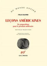 Leçons américaines : Six propositions pour le prochain millénaire