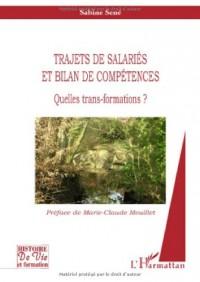 Trajets de salariés et bilan de compétences : Quelles trans-formations ?