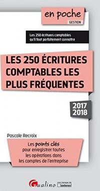 Les 250 Écritures Comptables les Plus Frequentes Deuxième Édition
