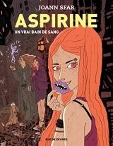 Aspirine, Tome 2 : Un vrai bain de sang