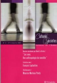 Cultures et Societes Science de l'Homme N 2 2007 les Sens. une Anthropologie du