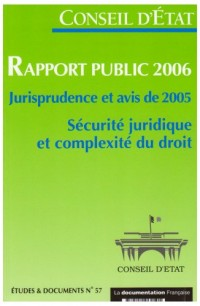 Rapport public 2006 Sécurité juridique et complexité du droit : Jurisprudence et avis de 2005