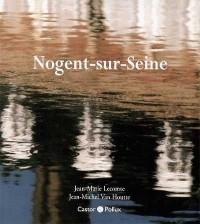Nogent-Sur-Seine (Version Sous Coffret Cartonne)