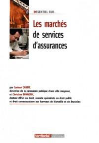 Les marchés de services d'assurances