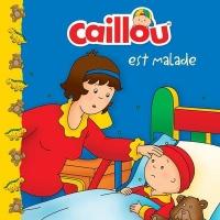 Caillou est malade