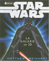 Star Wars : La Galaxie en 3D