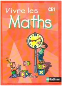 Vivre les Maths CE1 Fichier Eleve