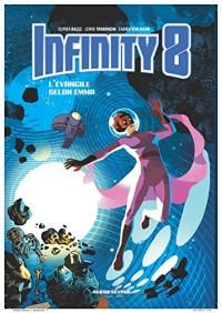 Infinity 8, Tome 3 : L'Evangile selon Emma