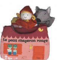 Le petit chaperon rouge : Chouette, une marionnette !