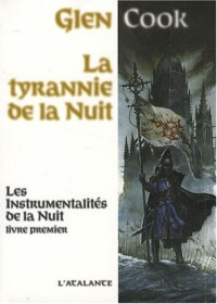 La tyrannie de la nuit