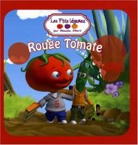 Les P'tits légumes : Rouge Tomate