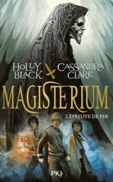 Magisterium Tome 1 : L'épreuve de fer