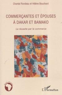 Commerçantes et épouses à Dakar et Bamako