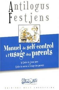 Manuel de self-control à l'usage des parents