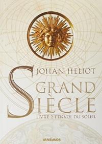 Grand siècle, Tome 2 : L'Envol du Soleil