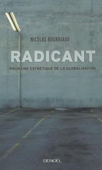 Radicant : Pour une esthérique de la globalisation