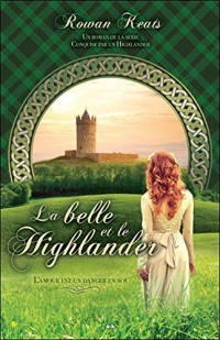 La belle et le Highlander - Conquise par un Highlander Tome 1