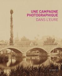 Une campagne photographique dans l'eure, au temps de l'impressionnisme