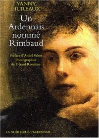 Un Ardennais nommé Rimbaud