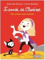 L'année de Clarisse : Une poésie pour demain [Poche]