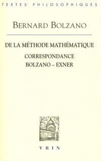 De la méthode mathématique et la Correspondance avec Exner