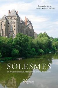 Solesmes : Prieuré médiéval, abbaye contemporaine