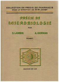 Précis de microbiologie, tome 1. Technique de microbiologie