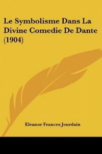 Le Symbolisme Dans La Divine Comedie de Dante (1904)