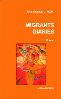Migrants Diaries
