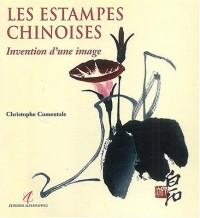 Les Estampes chinoises : Invention d'une image
