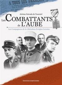 Les combattants de l'aube : Les compagnons de la Libération d'origine lorraine