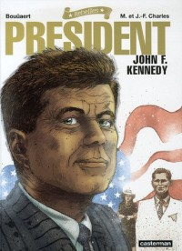 President : John F. Kennedy