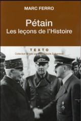 Pétain. Les leçons de l'Histoire [Poche]