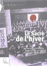 Le Sacre de l'hiver : La Neuvième Symphonie de Beethoven, un mythe de la modernité japonaise